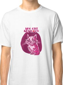 my cat my love cartoon style lovely cat Classic T-Shirt