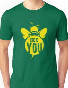 Bee You Cool Bee Graphic Typo Design Unisex T-Shirt