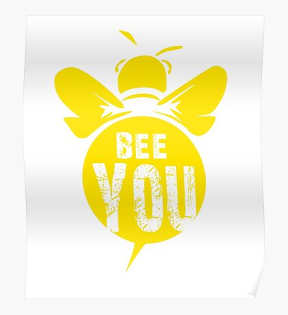 Bee You Cool Bee Graphic Typo Design Poster