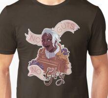 Glory: NO GUTS, NO GLORY Unisex T-Shirt