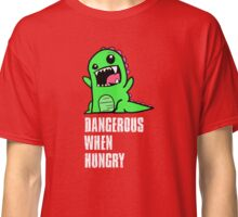 Dangerous When Hungry Classic T-Shirt