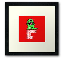 Dangerous When Hungry Framed Print