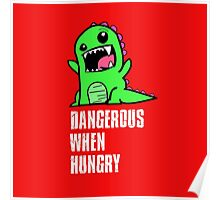 Dangerous When Hungry Poster