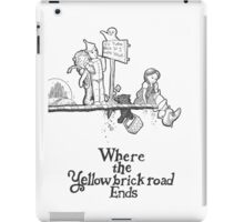 Where The Yellow Brick Road Ends iPad Case/Skin