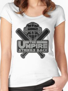 The Umpire Strikes Back Women's Fitted Scoop T-Shirt