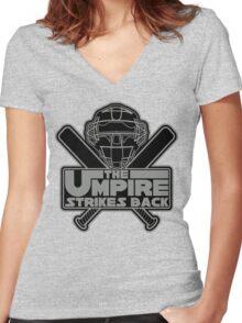 The Umpire Strikes Back Women's Fitted V-Neck T-Shirt