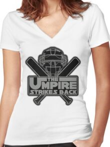 The Umpire Strikes Back Women's Fitted V-Neck T-Shirt