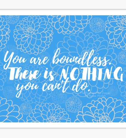 You Are Boundless (Rose and the Dagger) Sticker