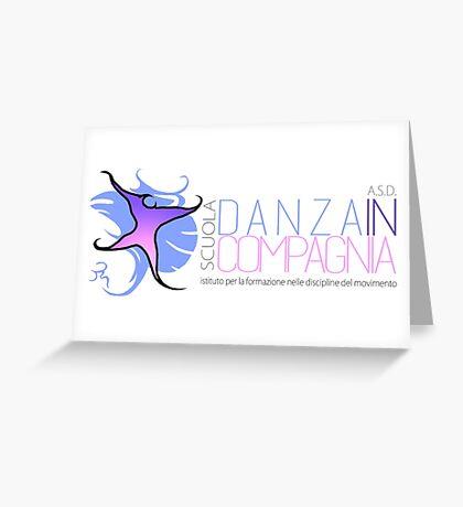 """Gadget """"Scuola Danza in Compagnia"""" di Valentina Montanaro Greeting Card"""
