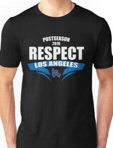 Respect Los Angeles Dodgers T-Shirt - Postseason Division Series Clincher 2016  Unisex T-Shirt
