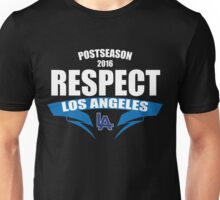 Respect Los Angeles Dodgers T-Shirt - Postseason Division Series Clincher 2016  Unisex T-Shirt