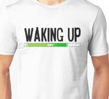 Funny Morning Sleepy Waking Up Loading Coffee Design Unisex T-Shirt