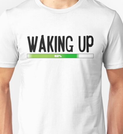 Funny Morning Sleepy Waking Up Loading Coffee Design Unisex T-Shirt