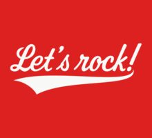 Let's Rock! (Rock 'n' Roll Music / White) Kids Tee
