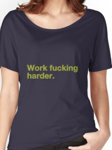 Work Fucking Harder Helvetica Women's Relaxed Fit T-Shirt