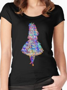 Alice In Wonderland Quote - Colorful Watercolor Women's Fitted Scoop T-Shirt