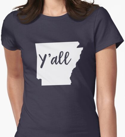 Y'all Arkansas Womens Fitted T-Shirt