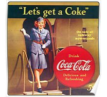 """Let's get a Coke"" Poster"