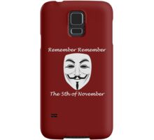 Guy Fawkes - Remember Remember Samsung Galaxy Case/Skin