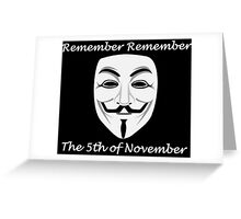 Guy Fawkes - Remember Remember Greeting Card