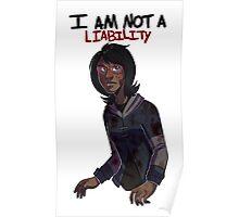 I'm NOT A Liablilty Poster