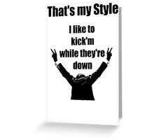 That's my style Greeting Card