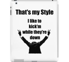 That's my style iPad Case/Skin