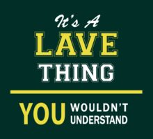 It's A LAVE thing, you wouldn't understand !! by satro