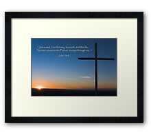"""""""I Am the Way, the Truth & the Life"""" Framed Print"""