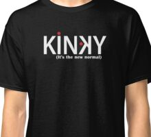 Kinky (It's the new normal) - white text Classic T-Shirt