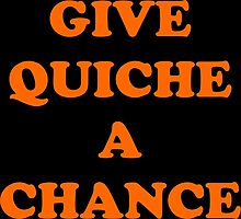 Give Quiche a chance Red Dwarf Photographic Print
