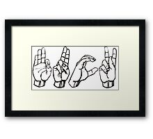 Fuck in sign language Framed Print