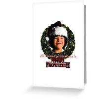 Stranger Things Christmas (Dustin Wants) Greeting Card