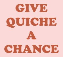 Give Quiche a chance Red Dwarf One Piece - Long Sleeve