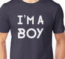 I'M A BOY Unisex T-Shirt