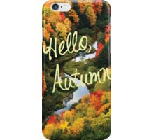 Hello, Autumn iPhone Case/Skin