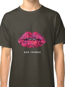 Bad Things Art 4 Classic T-Shirt