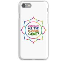 Hippie Rock Music Peace 60s Jimi Hendrix Bob Dylan Jim Morrison Janis Joplin Love Where Have All The Flowers Gone Psychedelic Song Lyrics Music Vintage T-Shirts iPhone Case/Skin