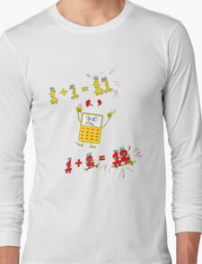 Drive the Calculator Nuts 1 Long Sleeve T-Shirt