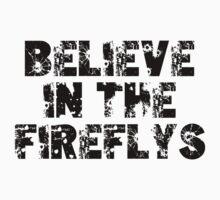 BELIEVE in the Fireflys by K Thomson