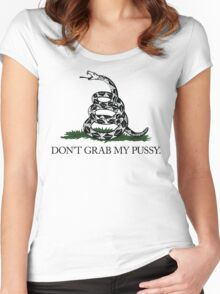 Don't Grab My Pussy Women's Fitted Scoop T-Shirt
