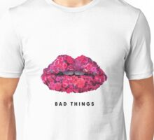 Bad Things Art 4 (BLACK/WHITE) Unisex T-Shirt