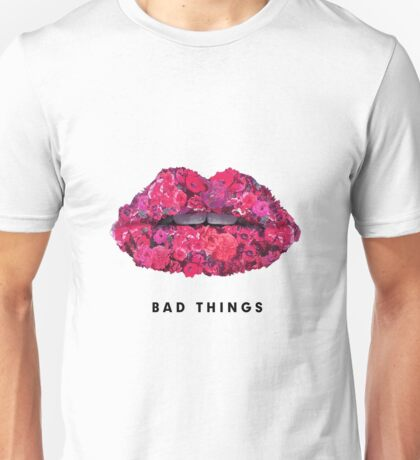 Bad Things Art 4 (BLACK/WHITE) Unisex T-Shirt