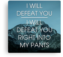 I will defeat you - Parks and Recreation Canvas Print