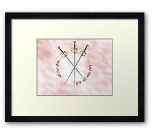 Musketeer Mantra Framed Print