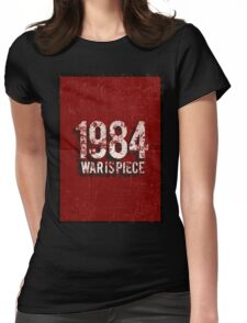 1984 War Is Piece Womens Fitted T-Shirt