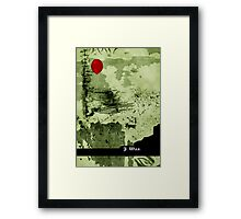 I was Framed Print