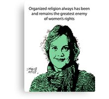 Annie Laurie Gaylor Women's Rights Canvas Print