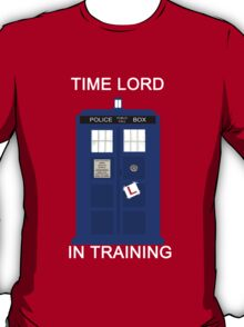 Time Lord In Training (Learner Pilot) T-Shirt