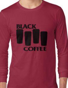 black coffee Long Sleeve T-Shirt